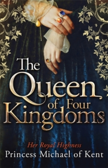 The Queen Of Four Kingdoms, Hardback