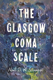 The Glasgow Coma Scale, Hardback Book