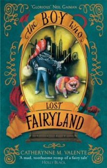 The Boy Who Lost Fairyland, Paperback