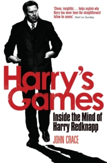 Harry's Games : Inside the Mind of Harry Redknapp, Paperback
