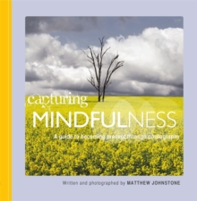 Capturing  Mindfulness, Paperback Book