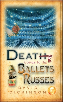 Death Comes to the Ballets Russes, Hardback Book