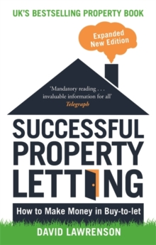 Successful Property Letting : How to Make Money in Buy-to-Let, Paperback