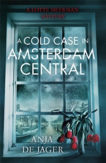 A Cold Case in Amsterdam Central, Hardback Book