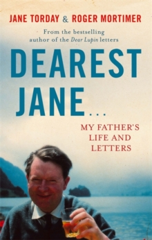 Dearest Jane... : My Father's Life and Letters, Paperback