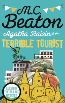 Agatha Raisin and the Terrible Tourist, Paperback