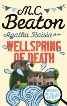 Agatha Raisin and the Wellspring of Death, Paperback