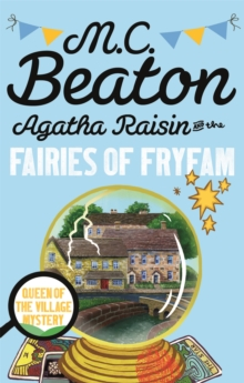 Agatha Raisin and the Fairies of Fryfam, Paperback Book