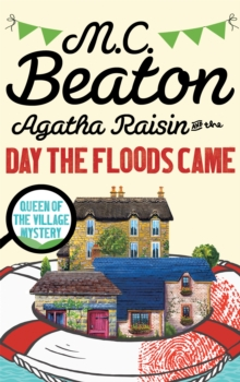 Agatha Raisin and the Day the Floods Came, Paperback