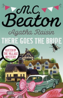 Agatha Raisin: There Goes the Bride, Paperback