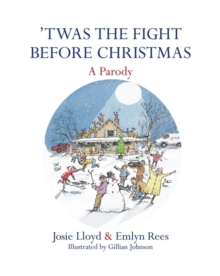 'Twas the Fight Before Christmas : A Parody, Hardback
