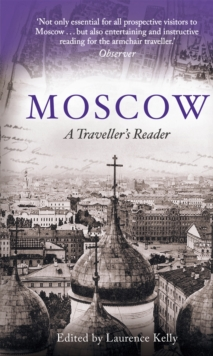 Moscow : A Traveller's Reader, Paperback