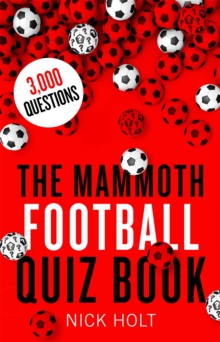 The Mammoth Football Quiz Book, Paperback Book