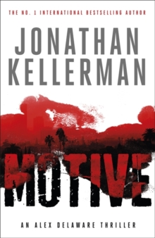 Motive (Alex Delaware Series, Book 30) : A twisting, unforgettable psychological thriller, Hardback Book