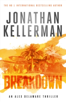 Breakdown (Alex Delaware Series, Book 31) : A thrillingly suspenseful psychological crime novel, Paperback Book