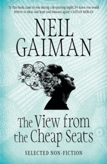 The View from the Cheap Seats : Selected Nonfiction, Paperback Book