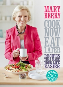 Cook Now, Eat Later, Hardback Book