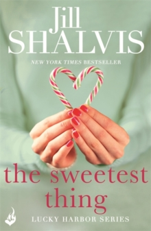 The Sweetest Thing: Lucky Harbor 2, Paperback Book