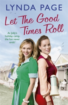 Let the Good Times Roll : At Jolly's Holiday Camp, the Fun Never Ends!, Hardback