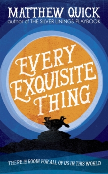 Every Exquisite Thing, Hardback
