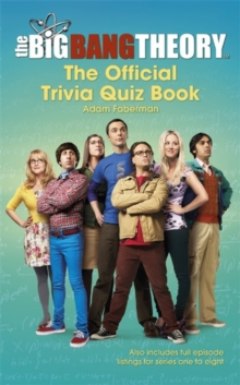 The Big Bang Theory Trivia Quiz Book, Hardback