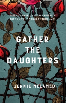 Gather the Daughters, Hardback Book