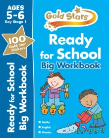 Gold Stars Ready for School Big Workbook Ages 5-6 Key Stage 1, Paperback