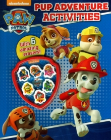 Nickelodeon Paw Patrol Pup Adventure Activities : With 6 Amazing Erasers!, Mixed media product