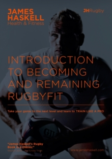 Introduction to Becoming and Remaining Rugbyfit - Signed Edition, Paperback