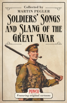 Soldiers' Songs and Slang of the Great War, Paperback