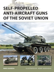 Self-Propelled Anti-Aircraft Guns of the Soviet Union, Paperback