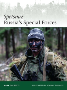 Spetsnaz: Russia's Special Forces, Paperback