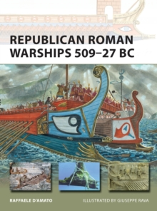Republican Roman Warships 509-27 BC, Paperback