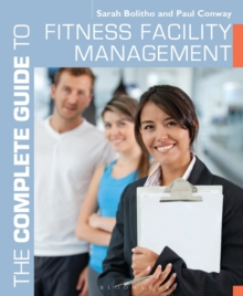 The Complete Guide to Fitness Facility Management, Paperback Book