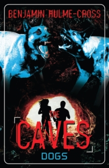 The Caves: Dogs, Paperback