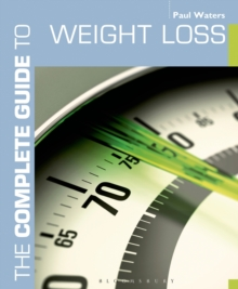 The Complete Guide to Weight Loss, Paperback