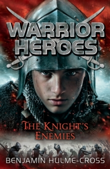 Warrior Heroes: the Knight's Enemies, Paperback Book