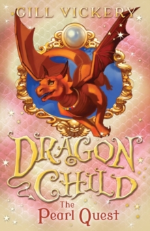 The Pearl Quest : Dragonchild 6, Paperback Book