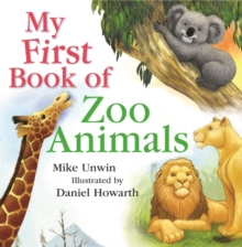 My First Book of Zoo Animals, Hardback