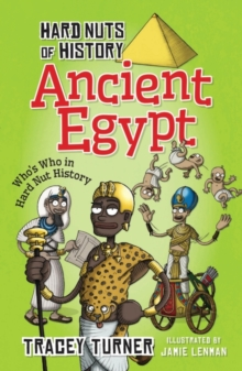 Hard Nuts of History: Ancient Egypt, Paperback