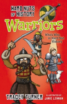 Hard Nuts of History: Warriors, Paperback