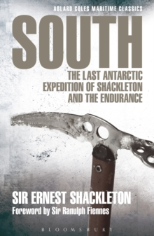 South : The Last Antarctic Expedition of Shackleton and the Endurance, Paperback