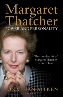 Margaret Thatcher : Power and Personality, Paperback