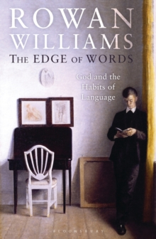The Edge of Words : God and the Habits of Language, Hardback