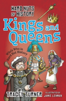 Hard Nuts of History: Kings and Queens, Paperback