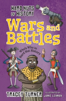 Hard Nuts of History: Wars and Battles, Paperback
