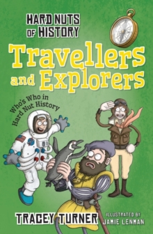 Hard Nuts of History: Travellers and Explorers, Paperback