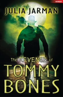 The Revenge of Tommy Bones, Paperback