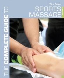 The Complete Guide to Sports Massage, Paperback