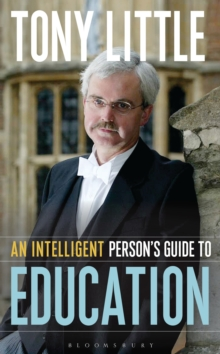 An Intelligent Person's Guide to Education, Hardback